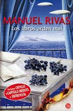 Los libros arden mal, de Manuel Rivas
