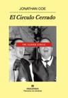El Círculo Cerrado, de Jonathan Coe.