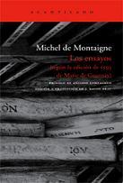 Los Ensayos, de Michel de Montaigne.