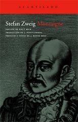 Montaigne, de Stefan Zweig.