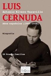 Luis Cernuda. Años españoles (1902-19308), de Antonio Rivero Taravillo.