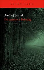 De camino a Babadag, de Andrzej Stasiuk.
