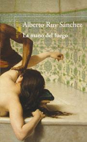 La mano del fuego, de Alberto Ruy Sánchez