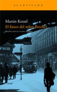 El fiasco del señor Brecher, de Martin Kessel