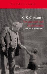 Lo que está mal en el mundo, de G.K. Chesterton
